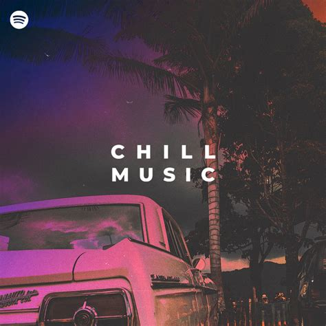 Chill Music 2020 🌴 on Spotify